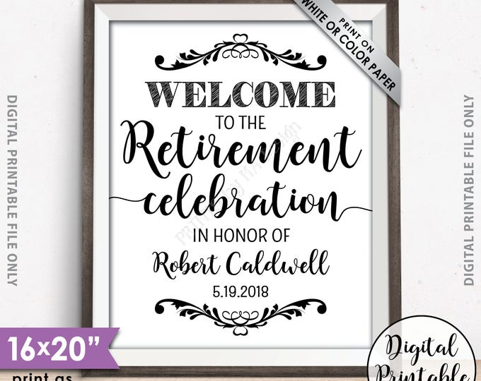 "Retirement Party Sign, Welcome to the Retirement Celebration, Retirement Party Welcome, Retirement Sign, Retiree, 8x10/16x20"" Printable"