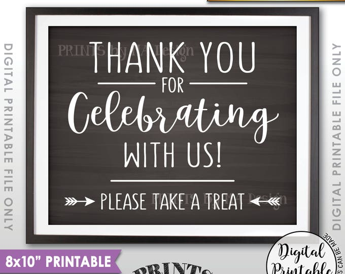 """Thank you for Celebrating With Us Sign, Please Take a Treat Favors Sign, Wedding Sign, 8x10"""" Chalkboard Style Printable Instant Download"""