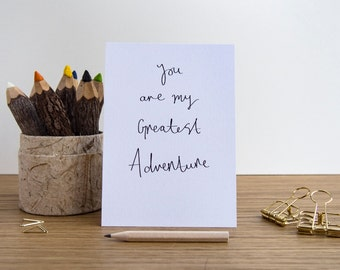 You Are My Greatest Adventure // A6 Print Quote Print Postcard // The Incredibles // Family Love Quote / Meaningful Art Print