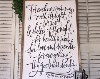 For each new morning with its light - Wood Framed Sign - Farmhouse style