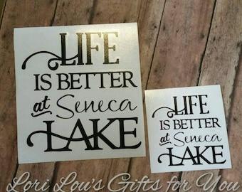 Life is Better at Seneca Lake decal Seneca Lake Finger Lakes
