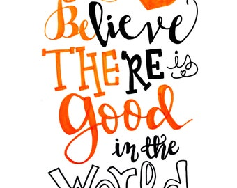 """Wall Art """"Be The Good""""/ Personalize"""