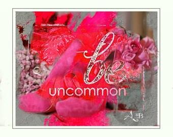 Be Uncommon 2
