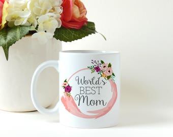 Mothers Day Gift, Worlds Best Mom, Mothers Gift, Gift for Mom, First Time Mom Gift, Custom Mug, Personalized Mug, Coffee Mug, Coffee Cup
