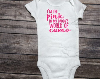 I'm The Pink in Daddy's World of Camo Onesie, Daddy's Girl Onesie, Coming Home Outfit, Baby Shower Gift, New Baby Girl Onesie, Daddy's World