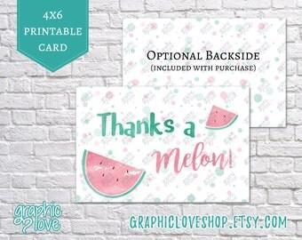 Printable Watermelon Thanks a Melon 4x6 Card | Digital JPG Files, Instant Download