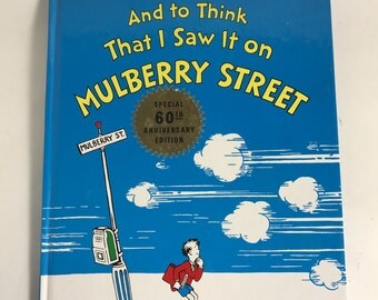 And to Think That I Saw It on MULBERRY STREET Vintage Dr. Seuss Hardcover Children's Book Very Good Condition 1997