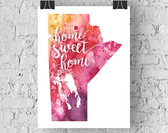 Manitoba Home Sweet Home Art Print, MB Watercolour Home Decor Map Print, Giclee Canada Art, Housewarming Gift, Moving Gift, Hand Lettering