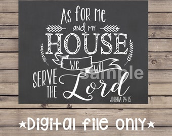 As for Me and My House Sign/Bible Verse Chalkboard/Bible Verse Sign/Religious Sign/Religious Wall Art Decor/Me and My House Sign/Joshua24:15