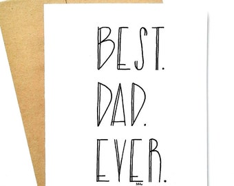 Fathers day - fathers day card - card for dad - dad card - fathers card - dad - father - dad day - funny fathers day - best. dad. ever.