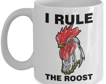 Chicken lover mug / father's or mother's day gift mug - Funny 'I rule the roost' cup! // By Mark Bernard - sketchnkustom!