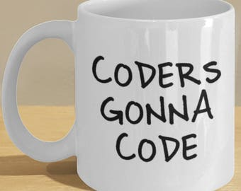 Funny Coder Gift Mug - Coder Coffee Cup - Coders Gonna Code - Perfect for Medical Coders and Programmers!