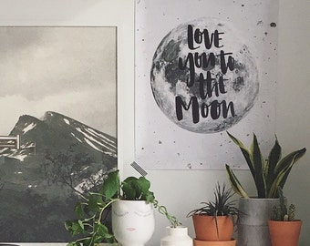 Love You To The Moon // 18x24 Poster