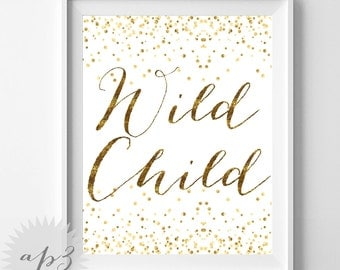 Wild Child Print, Kids Room Print, Gold Confetti Wild Child Wall Print, Printable Art, Nursery Art, Children Print, Typography Print