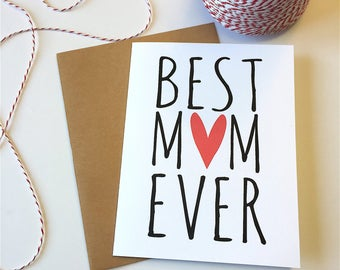 Best Mom Ever - Mother's Day Card - Funny Mother's Day - Hipster Mom - Favorite Mom - Mother's Day - For Mom - Best Mother - Love You Mom