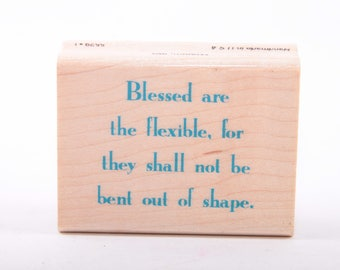 Funny Text, Blessed are the Flexible, Humor, Greeting Card, Single Stamp, Vintage Rubber Stamp ~ 161002A