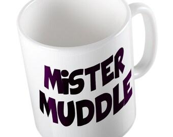 Mister MUDDLE mug