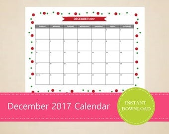 Printable and Editable December 2017 Calendar - Seasonal monthly calendar - December Christmas Calendar - INSTANT PDF DOWNLOAD