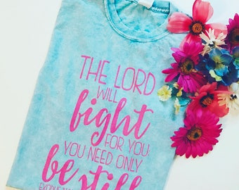 EXODUS tee,word of God,the lord will fight for you,fight on,Breast Cancer tee,cancer,fight hard,fight like a girl tee, cancer awareness,gift