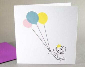 Birthday Card, Dog Birthday Card, Sausage Dog Birthday Card, Daschund Birthday Card, Dog and Balloons Birthday Card