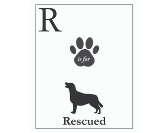R is for Rescue Print on white or black background