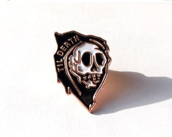 ON SALE Til Death Lapel pin  //  Die Struck Iron Enamel Pin with a copper metal finish // Free shipping!