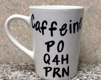 Caffeine PO Q4H PRN Medical 14oz Mug