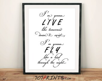 Sia - Chandelier - Quotes - Digital Print - Instant Download