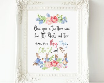 Once upon a time, there were four little Rabbits, Peter Rabbit Nursery Printable wall art, Beatrix Potter Nursery Quote, Peter Rabbit print