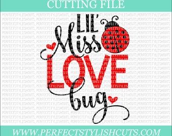 Lil Miss Love Bug Svg - Valentines Day SVG, DXF, PNG, Eps Files for Cameo or Cricut - Valentine Svg, Love Svg, Baby Svg, Heart Svg