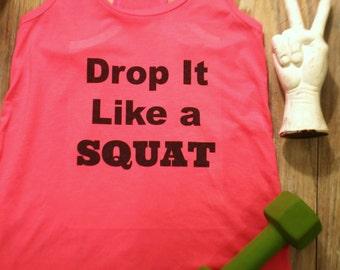 Drop It Like A Squat Etsy