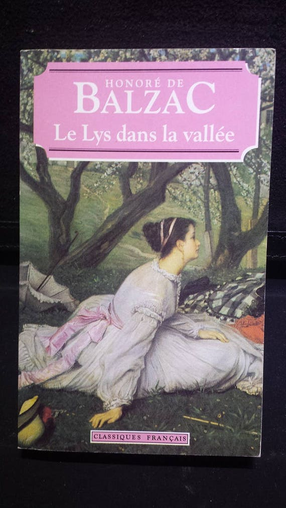 Le Lys Dans La Vallee, by Honore De Balzac