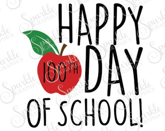 Happy 100th Day Of School SVG Apple SVG Teacher Gift School SVG 100th Day Clipart Svg Dxf Eps Png Silhouette Cricut Cut File Commercial Use