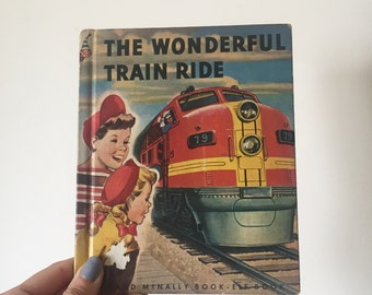 CLEARANCE! The Wonderful Train Ride Vintage Children's Book 1951 - OSVKB0004