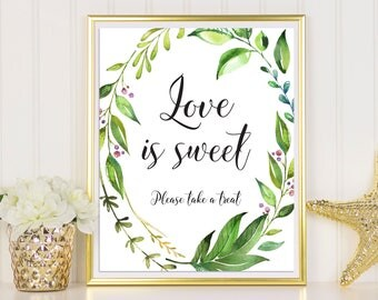Love Is Sweet Sign, Reception Sign, Take A Treat Sign, Greenery Dessert Table Sign, Love Is Sweet, Greenery Sign, Greenery Love Is Sweet
