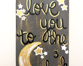 Love you to the moon and back sign!