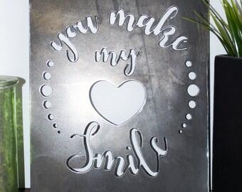 You Make My HEART Smile Metal Wall Art