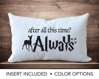 Harry Potter Always Pillow Cover, Valentines Day present, Harry Potter Wedding gift, Harry Potter Anniversary gift, lumbar pillow,  12x18