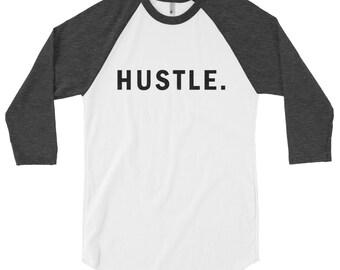 Hustle shirt - raglan shirt, raglan tee, raglan t shirt, funny tees, funny shirts for women, funny womens shirts, raglan baseball tee