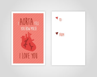 "Funny Medical Valentine's Day Card - Printable Download - ""I aorta tell you how much I love you"" - Great for doctors, med students, nurses"