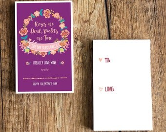 """Sarcastic Valentine's Day Card Download - """"Roses are Dead, Violets are Fine, This Day Sucks B***, I Really Love Wine"""" - Fun Valentines Card"""