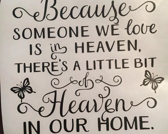 Because someone we love is in heaven vinyk decal sticker cut to fit ikea ribba frames