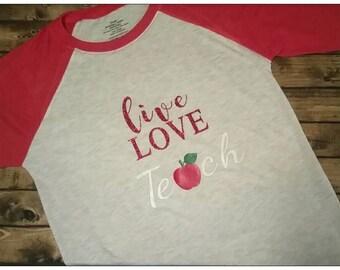 Live Love Teach teacher shirt perfect gift end of school Christmas teacher appreciation gift