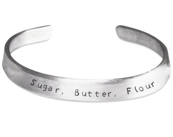 Sugar, Butter, Flour - WAITRESS The MUSICAL Inspired Stamped Bangle Bracelet - Broadway Fan Gift - Made in the USA