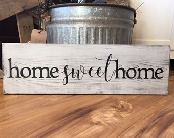 Home Sweet Home - Rustic Sign - Wood Sign - Farmhouse - Handpainted - Gallery Wall - Housewarming - Wedding Gift - Welcome