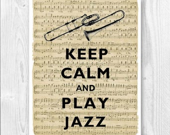 Jazz art, Keep Calm Art, Keep Calm Print, Keep calm play jazz, All that jazz Print, Keep calm gift for musicians, Gift for jazz  players