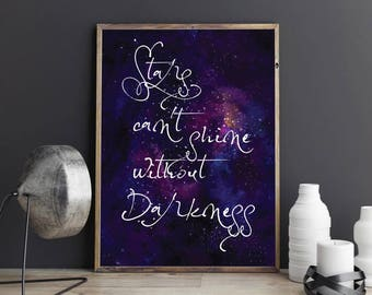 Stars can't shine without darkness Inspirational Quote Galaxy Space Stars Watercolour Wall Art Print