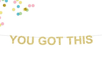 You Got This Glitter Banner | Cubicle Decor | Home Office Decor | Wall Art | Office Desk Accessories | Wall Decor | Glitter Banner