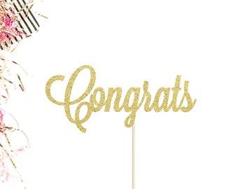 Congrats Cake Topper   Graduation Cake Topper   Engagement Party Cake Topper   Graduation Party   Wedding Cake Decor   Glitter Cake Topper