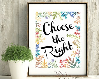 Choose The Right, CTR Sign, LDS Home Decor, Instant Download, Digital Printable, Home Decor Print, LDS Gift